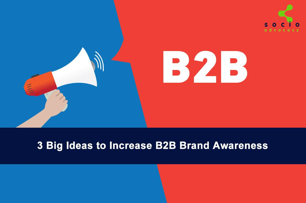 3 Ways to Create the Social Media Buzz Your B2B Brand Needs